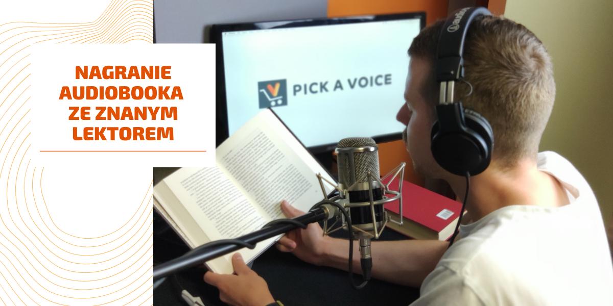 Nagrywanie audiobooka w studio nagrań lektorskich pick a voice, lektor audiobookowy nagrywa audiobooka